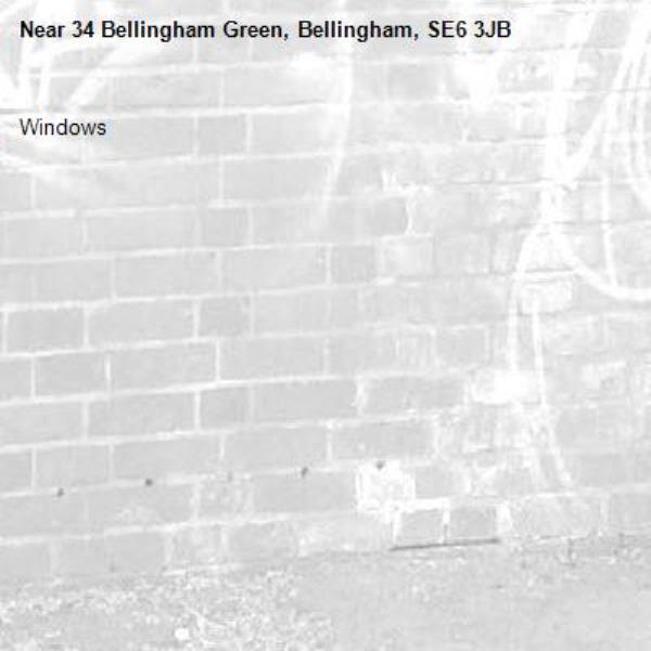 Windows-34 Bellingham Green, Bellingham, SE6 3JB
