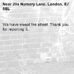 We have swept the street. Thank you for reporting it.-20a Nursery Lane, London, E7 8BL
