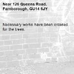 Necessary works have been ordered for the trees.-126 Queens Road, Farnborough, GU14 6JY