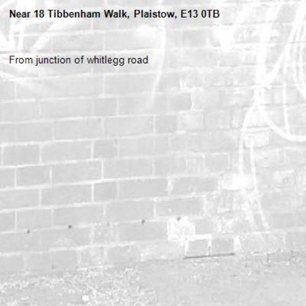 From junction of whitlegg road -18 Tibbenham Walk, Plaistow, E13 0TB