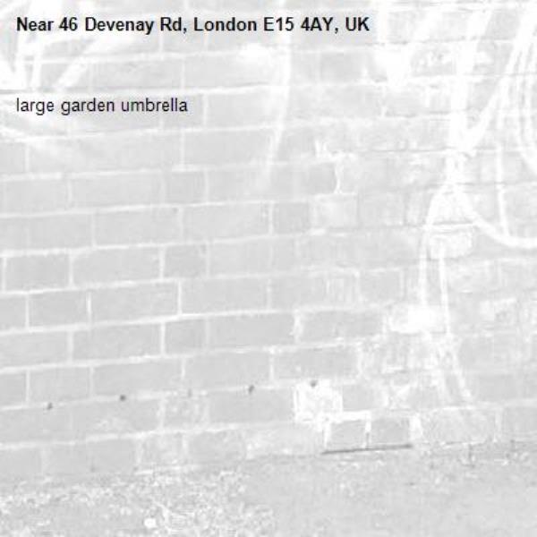 large garden umbrella -46 Devenay Rd, London E15 4AY, UK