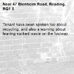 Tenant have been spoken too about recycling, and also a warning about leaving sacked waste on the footway.-47 Blenheim Road, Reading, RG1 5