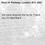We have removed the fly-tip. Thank you for reporting it.-64 Portway, London, E15 3QG