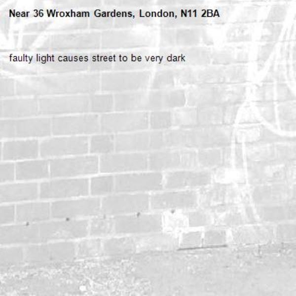 faulty light causes street to be very dark-36 Wroxham Gardens, London, N11 2BA