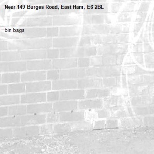 bin bags-149 Burges Road, East Ham, E6 2BL