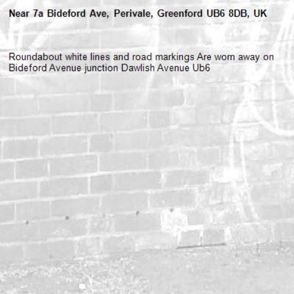Roundabout white lines and road markings Are worn away on Bideford Avenue junction Dawlish Avenue Ub6 -7a Bideford Ave, Perivale, Greenford UB6 8DB, UK