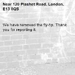 We have removed the fly-tip. Thank you for reporting it.-120 Plashet Road, London, E13 0QS