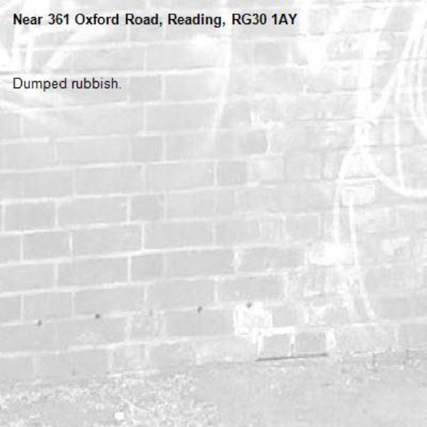 Dumped rubbish.-361 Oxford Road, Reading, RG30 1AY