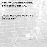 Details Passed to cleansing Enforcement-49 Canadian Avenue, Bellingham, SE6 3AX