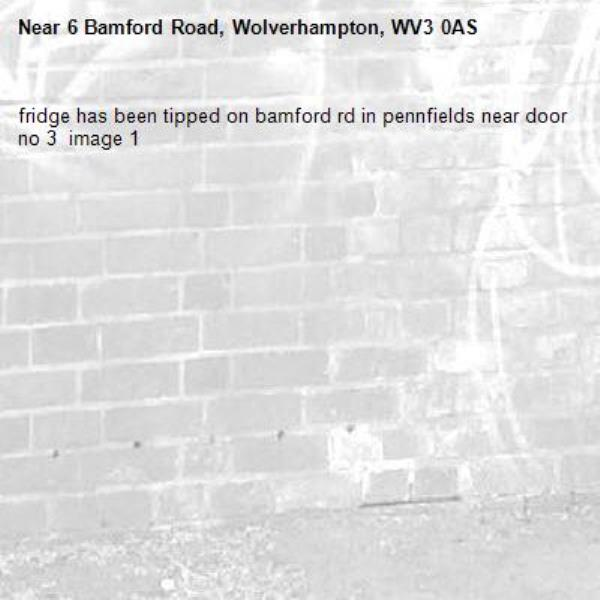 fridge has been tipped on bamford rd in pennfields near door no 3  image 1-6 Bamford Road, Wolverhampton, WV3 0AS