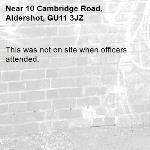 This was not on site when officers attended.-10 Cambridge Road, Aldershot, GU11 3JZ