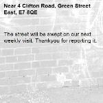 The street will be swept on our next weekly visit. Thankyou for reporting it.-4 Clifton Road, Green Street East, E7 8QE