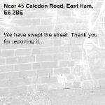 We have swept the street. Thank you for reporting it.-45 Caledon Road, East Ham, E6 2BE