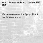We have removed the fly-tip. Thank you for reporting it.-2 Dunmow Road, London, E15 1TZ