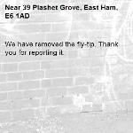 We have removed the fly-tip. Thank you for reporting it.-39 Plashet Grove, East Ham, E6 1AD