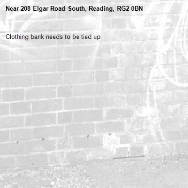 Clothing bank needs to be tied up -208 Elgar Road South, Reading, RG2 0BN
