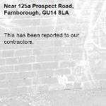 This has been reported to our contractors. -125a Prospect Road, Farnborough, GU14 8LA