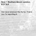 We have removed the fly-tip. Thank you for reporting it.-1 Mortham Street, London, E15 3LS