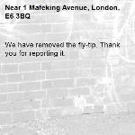 We have removed the fly-tip. Thank you for reporting it.-1 Mafeking Avenue, London, E6 3BQ