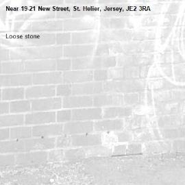 Loose stone-19-21 New Street, St. Helier, Jersey, JE2 3RA