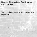We could not find the dog fouling you reported.-74 Shrewsbury Road, Upton Park, E7 8AL