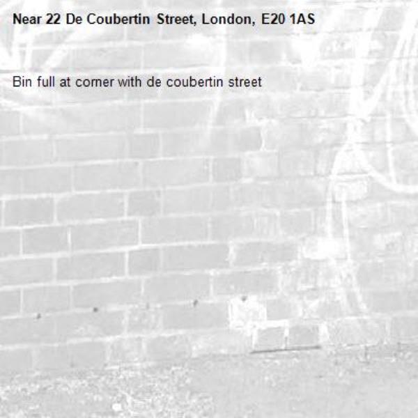 Bin full at corner with de coubertin street-22 De Coubertin Street, London, E20 1AS