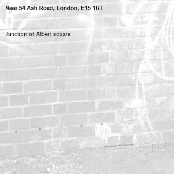 Junction of Albert square -54 Ash Road, London, E15 1RT