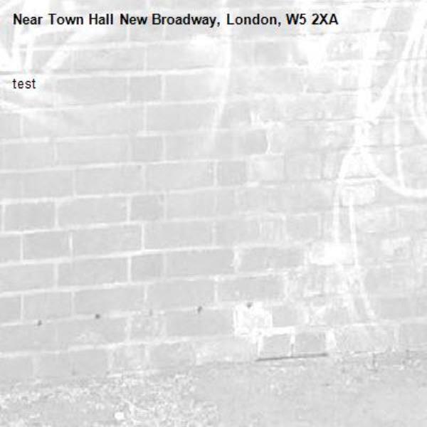 test-Town Hall New Broadway, London, W5 2XA