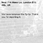 We have removed the fly-tip. Thank you for reporting it.-71A Water Ln, London E15 4NL, UK