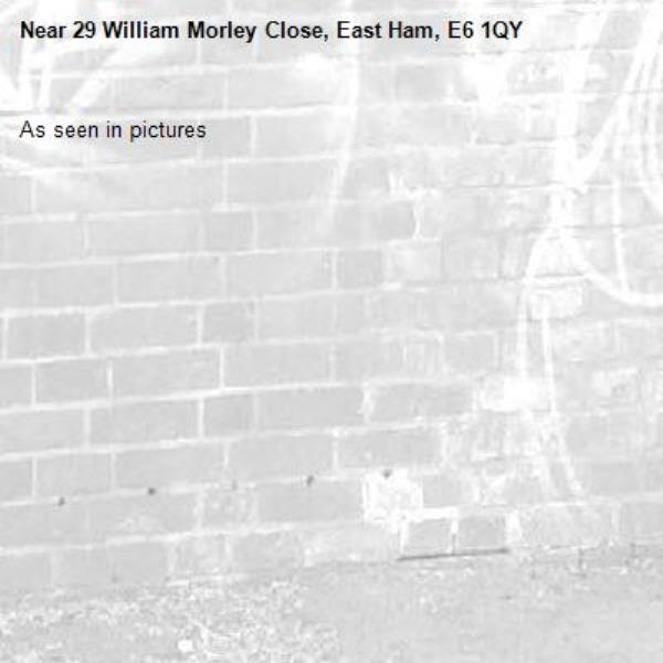 As seen in pictures -29 William Morley Close, East Ham, E6 1QY