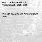 This has been logged for our Streets Team.-129 Rectory Road, Farnborough, GU14 7HX
