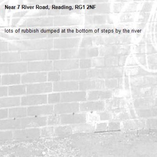 lots of rubbish dumped at the bottom of steps by the river-7 River Road, Reading, RG1 2NF