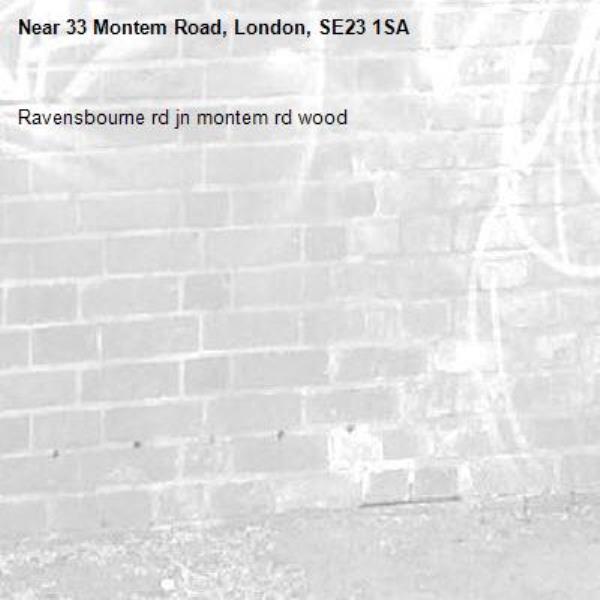 Ravensbourne rd jn montem rd wood -33 Montem Road, London, SE23 1SA