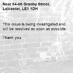 This issue is being investigated and will be resolved as soon as possible.   Thank you-64-66 Granby Street, Leicester, LE1 1DH