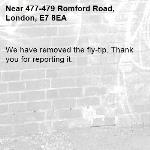 We have removed the fly-tip. Thank you for reporting it.-477-479 Romford Road, London, E7 8EA