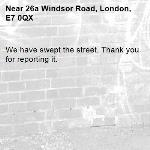 We have swept the street. Thank you for reporting it.-26a Windsor Road, London, E7 0QX