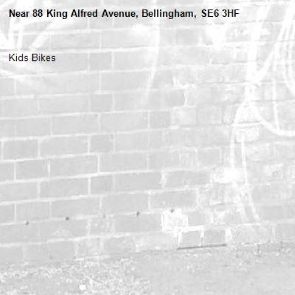 Kids Bikes -88 King Alfred Avenue, Bellingham, SE6 3HF