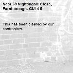 This has been cleared by our contractors. -38 Nightingale Close, Farnborough, GU14 9