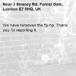 We have removed the fly-tip. Thank you for reporting it.-3 Stracey Rd, Forest Gate, London E7 0HQ, UK