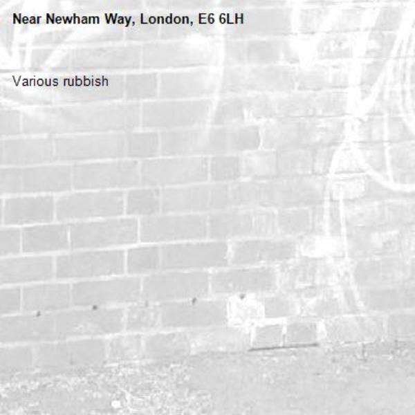 Various rubbish-Newham Way, London, E6 6LH