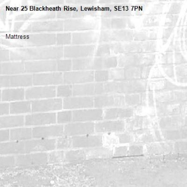 Mattress -25 Blackheath Rise, Lewisham, SE13 7PN