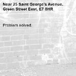 Problem solved.-25 Saint George's Avenue, Green Street East, E7 8HR
