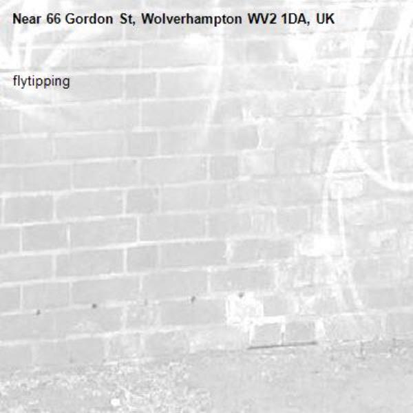 flytipping-66 Gordon St, Wolverhampton WV2 1DA, UK