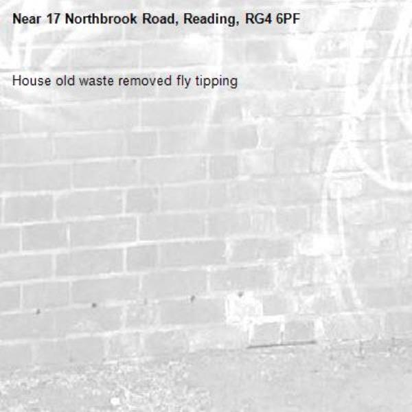 House old waste removed fly tipping -17 Northbrook Road, Reading, RG4 6PF