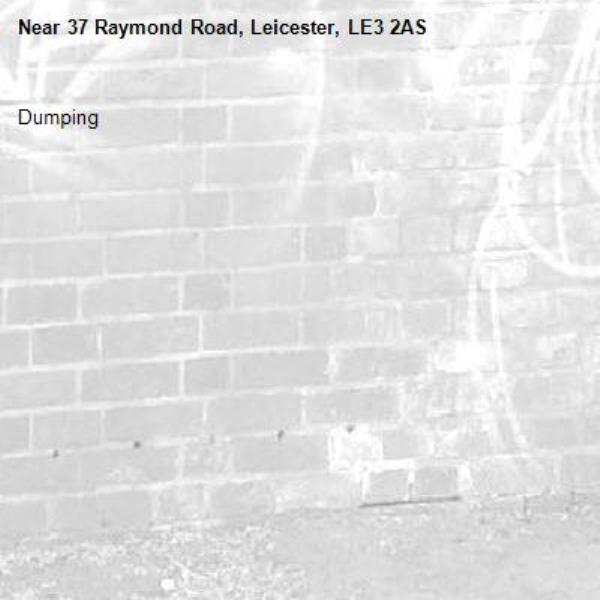 Dumping -37 Raymond Road, Leicester, LE3 2AS