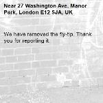 We have removed the fly-tip. Thank you for reporting it.-27 Washington Ave, Manor Park, London E12 5JA, UK