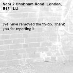 We have removed the fly-tip. Thank you for reporting it.-2 Chobham Road, London, E15 1LU