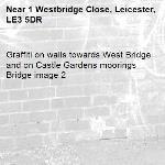 Graffiti on walls towards West Bridge and on Castle Gardens moorings Bridge image 2-1 Westbridge Close, Leicester, LE3 5DR