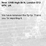We have removed the fly-tip. Thank you for reporting it.-328B High St N, London E12 6PH, UK