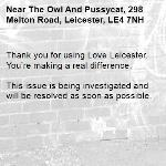 Thank you for using Love Leicester. You're making a real difference.  This issue is being investigated and will be resolved as soon as possible. -The Owl And Pussycat, 298 Melton Road, Leicester, LE4 7NH